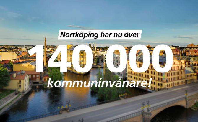 Norrköping mer än 140 000 kommuninvånare