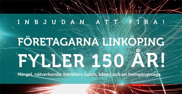 Företagarna Linköping FIRAR 150 ÅR