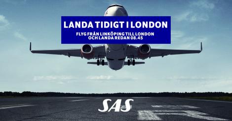 Landa tidigt i London med SAS